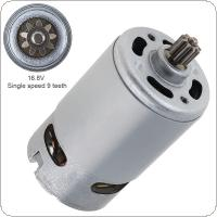 RS550 16.8V 19500 RPM DC Motor with Single Speed 9 Teeth and High Torque Gear Box for Electric Drill / Screwdriver