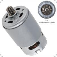 RS550 21V 19500 RPM DC Motor with Single Speed 9 Teeth and High Torque Gear Box for Electric Drill / Screwdriver